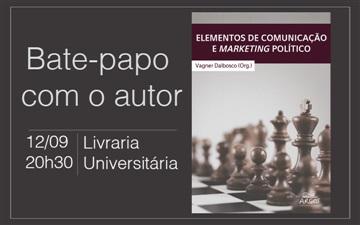 """EDITORA ARGOS CONVIDA PARA LANÇAMENTO DA OBRA """"ELEMENTOS DE COMUNICAÇÃO E MARKETING POLÍTICO"""""""