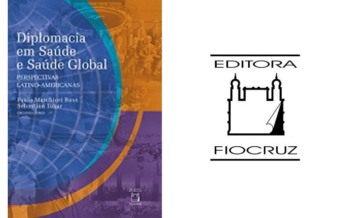 Editora Fiocruz publica coletânea sobre a diplomacia em prol da saúde mais equitativa