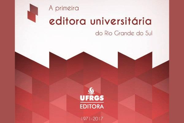Editora UFRGS completa 46 anos no mês de março