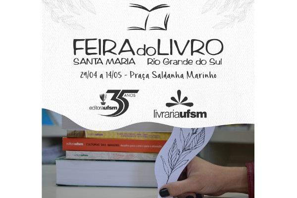 Editora UFSM marca presença na 44ª Feira do Livro de Santa Maria c80e167afb5