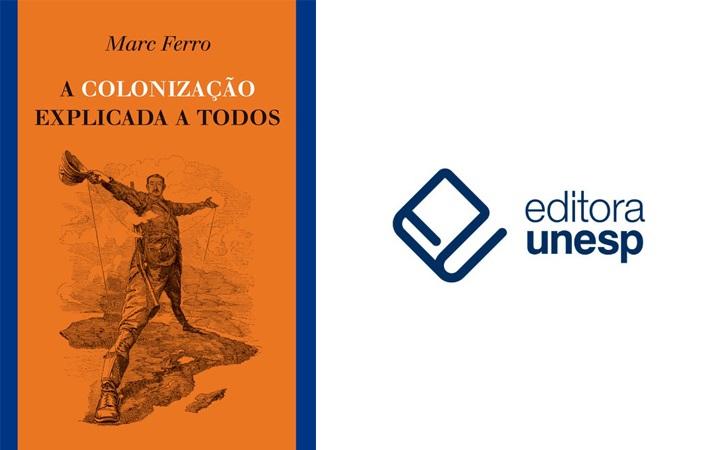 Editora Unesp lança manual de conceitos sobre colonização