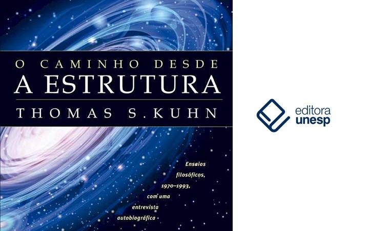 Editora Unesp lança segunda edição da coletânia de Thomas Kuhn