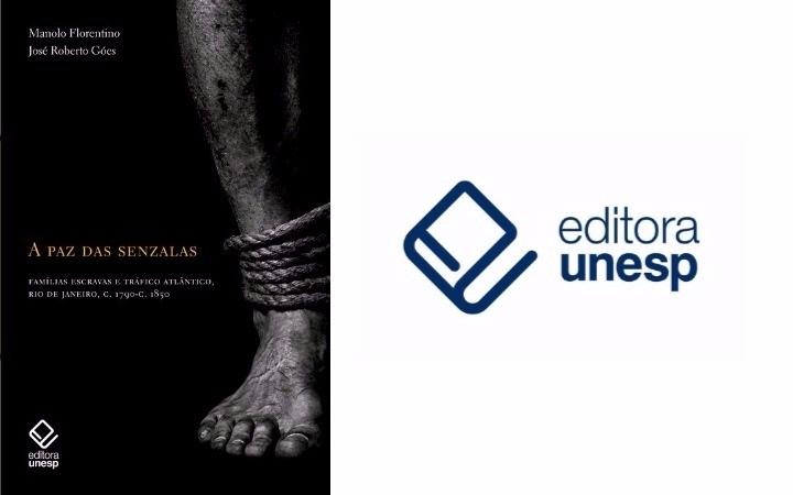 Editora Unesp publica estudo sobre a escravidão no Brasil