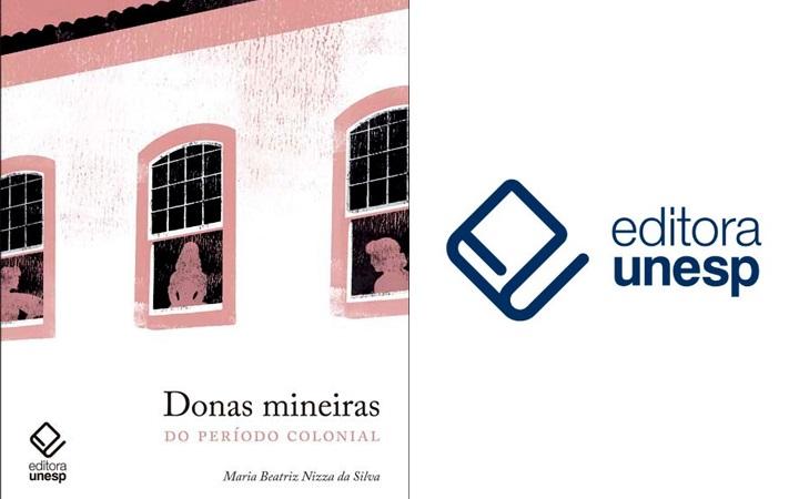 Editora Unesp resgata história das mulheres da elite mineira