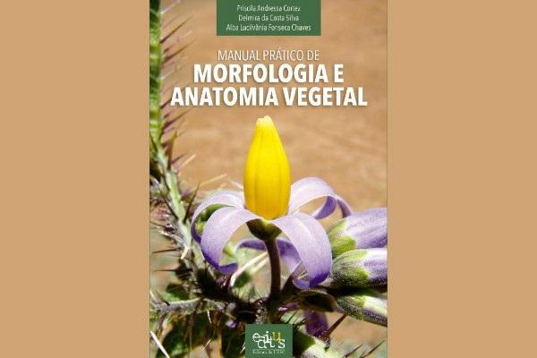 Editus lança manual sobre morfologia e anatomia vegetal