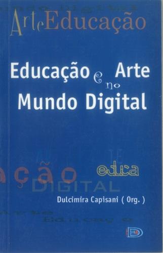 Educação e Arte no Mundo Digital