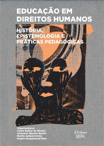 Educação em direitos humanos: história, epistemologia e práticas pedagógicas