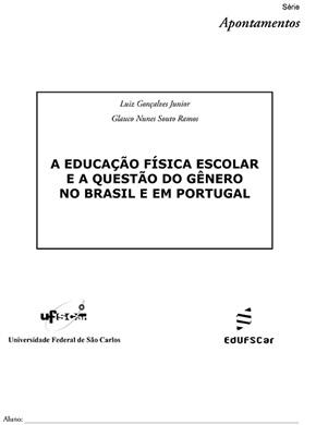 Educação Física escolar e a questão do gênero no Brasil e em Portugal, A