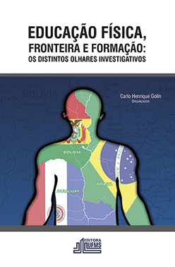 Educação Física, Fronteira e Formação: Os Distintos Olhares Investigativos