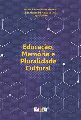 Educação, Memória e Pluralidade Cultural