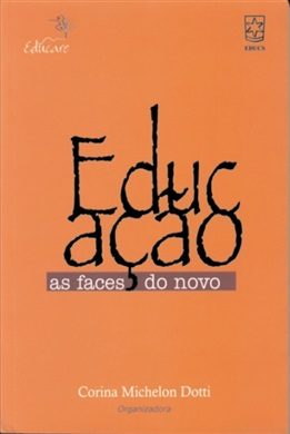 Educação: as faces do novo