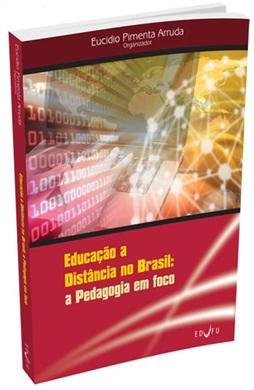 Educação a Distância no Brasil: a Pedagogia em foco