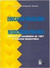 Educação Brasileira e Negociação Política