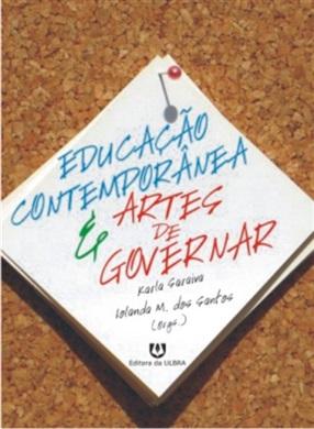 Educação Contemporânea & Artes de Governar