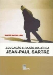 Educação e Razão Dialética: Jean-Paul Sartre