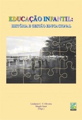 EDUCAÇÃO INFANTIL: história e gestão educacional