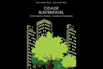 EDUCS lança título sobre sustentabilidade e Direito Urbanístico e Ambiental