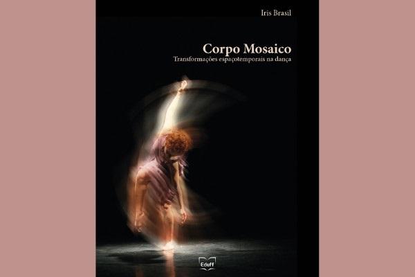 Eduff lança livro sobre o movimento corporal na dança