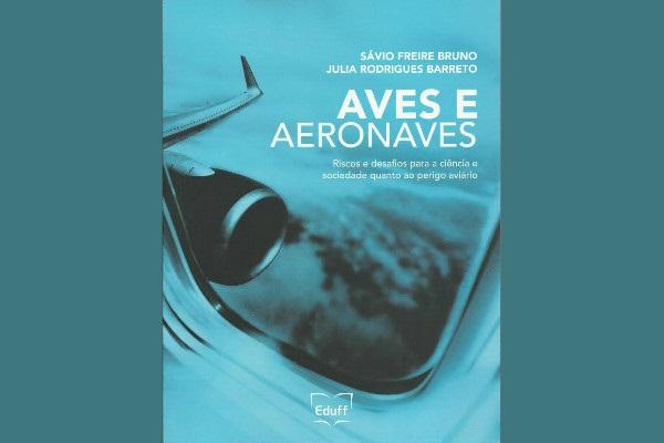 Eduff lança livro sobre sobre risco de acidentes entre aves e aeronaves