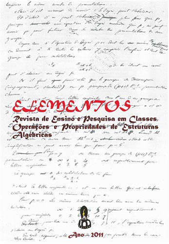 Elementos: Revista de Ensino, Pesquisas em Classes, Operações e Propriedades de Estruturas Algébricas - 2011 - volume 1, número 1.