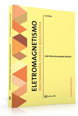 Eletromagnetismo para engenharia: estática e quase estática