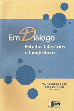 Em Diálogo: Estudos Literários e Linguísticos