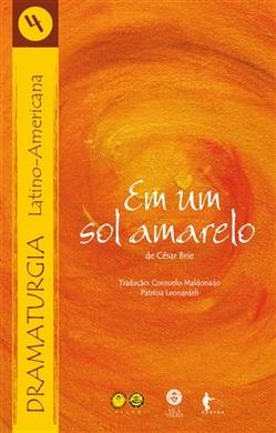 Em um sol amarelo (Dramaturgia Latino-Americana