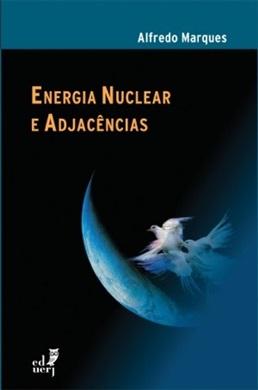 Energia nuclear e adjacências