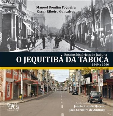 Ensaios históricos de Itabuna: o Jequitibá da Taboca