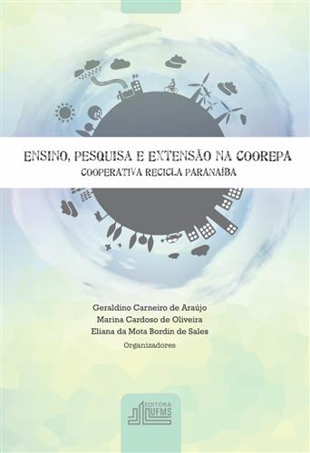 Ensino, Pesquisa e Extensão na COOREPA - Cooperativa Recicla Paranaíba
