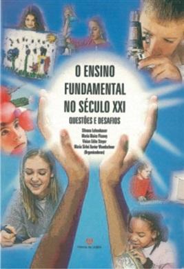 Ensino Fundamental no Século XXI, O