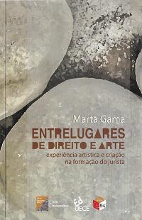 Entrelugares de Direito e Arte: experiência artística e criação na formação do jurista