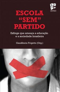 """Escola """"sem"""" partido – Esfinge que ameaça a educação e a sociedade brasileira"""