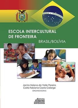 Escola Internacional de Fronteira | Escuela Intercultural de Frontera - Brasil/Bolivia