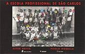 Escola profissional de São Carlos, A