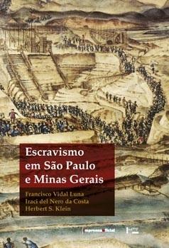 Escravismo em São Paulo e Minas Gerais