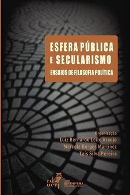 Esfera pública e secularismo: ensaios de filosofia política