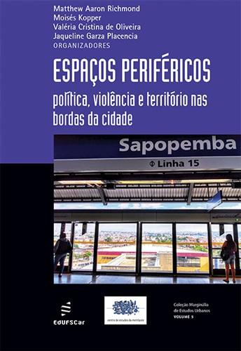Espaços periféricos: política, violência e território nas bordas da cidade