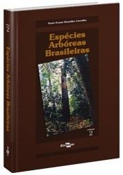 Espécies Arbóreas Brasileiras - Vol. 2