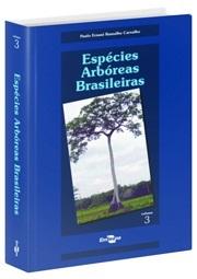 Espécies Arbóreas Brasileiras - Vol. 3