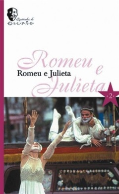 Espetáculos do Galpão - Romeu e Julieta
