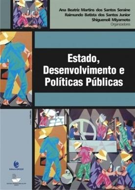 Estado, Desenvolvimento e Políticas Públicas