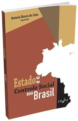 ESTADO E O CONTROLE SOCIAL NO BRASIL