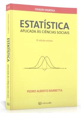 Estatística aplicada às Ciências Sociais (edição esgotada)