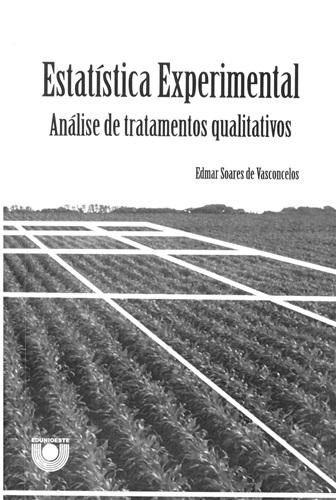 Estatística Experimental: Análise de tratamentos qualitativos