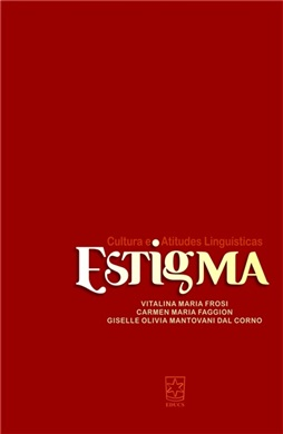 Estigma: cultura e atitudes linguísticas