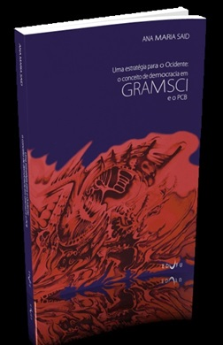 ESTRATÉGIA PARA O OCIDENTE, UMA: o conceito de democracia em Gramsci e o PCB