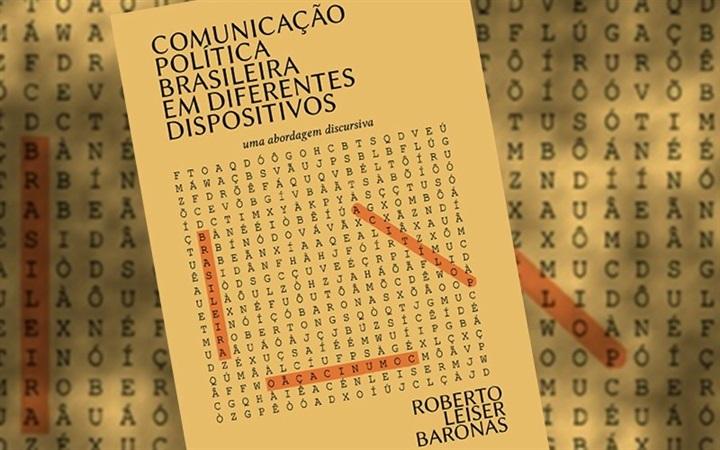 Estudo da linguagem desvenda a comunicação política brasileira nos diversos dispositivos midiáticos