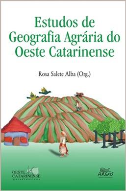 Estudos de geografia agrária do oeste catarinense