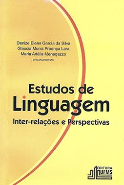 Estudos de Linguagem: Inter-Relações e Perspectivas